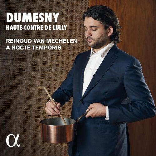 Dumesny, haute-contre de Lully de Reinoud Van Mechelen