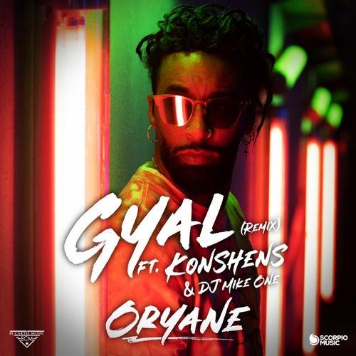 Gyal (Remix) de Oryane