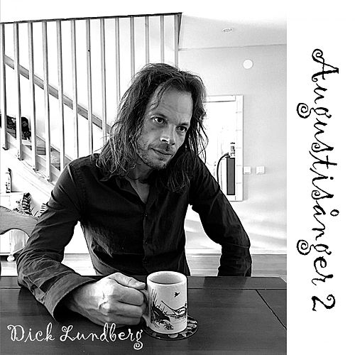 Augustisånger 2 by Dick Lundberg
