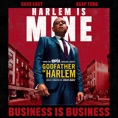Business is Business de Godfather of Harlem