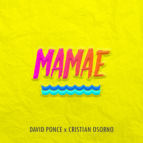 Mamae by David Ponce