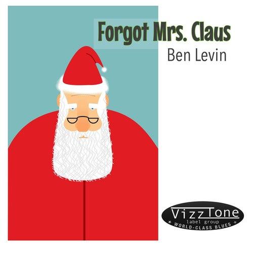 Forgot Mrs. Claus de Ben Levin