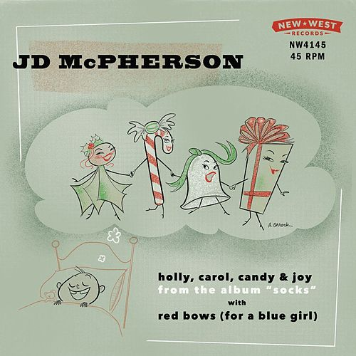 Holly, Carol, Candy & Joy / Red Bows (For a Blue Girl) de JD McPherson