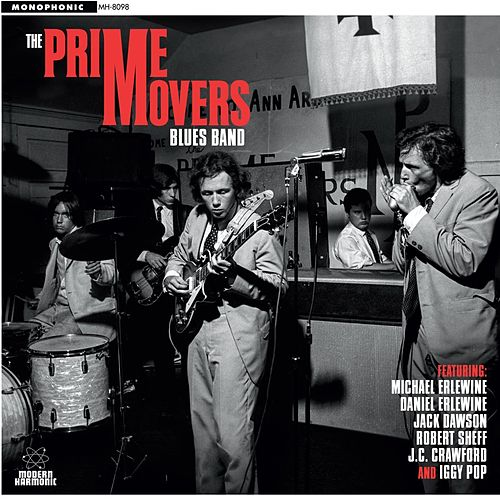 The Prime Movers Blues Band (feat. Michael Erlewine, Daniel Erlewine, Jack Dawson & Robert Sheff) von Prime Movers Blues Band