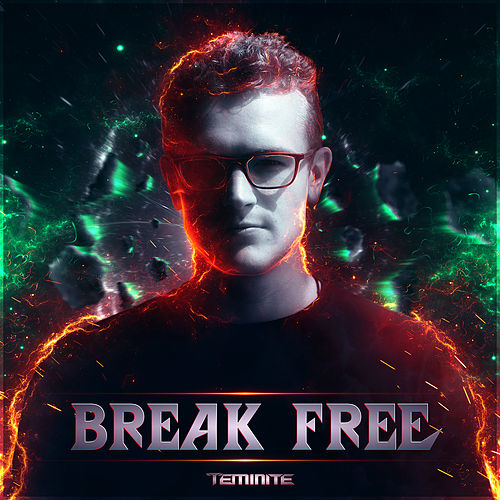 Break Free de Teminite