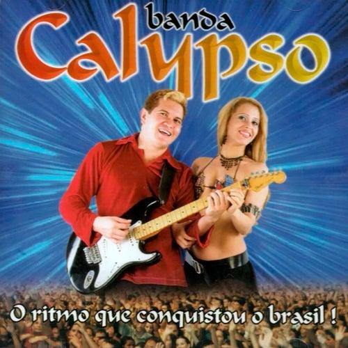 O Ritmo Que Conquistou o Brasil - Vol.03 von Banda Calypso
