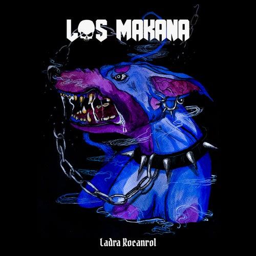 Ladra Rocanrol by Makana
