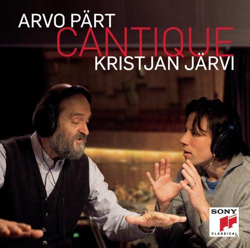 Arvo Pärt: Cantique von Kristjan Järvi