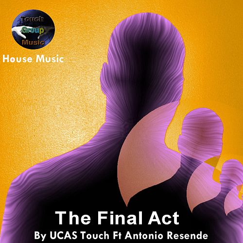 The Final Act by UCAS Touch
