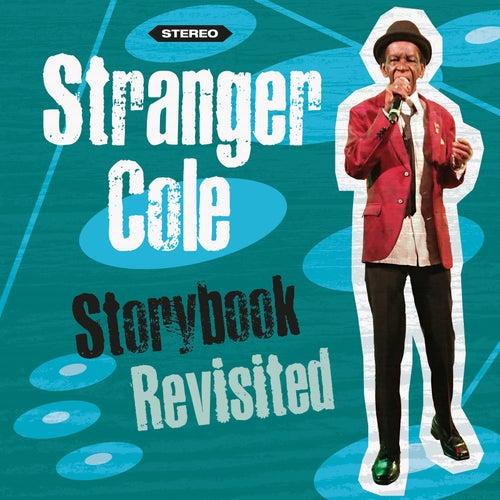 Storybook Revisited by Stranger Cole
