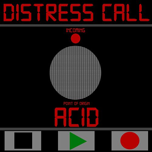 Distress Call by The Acid