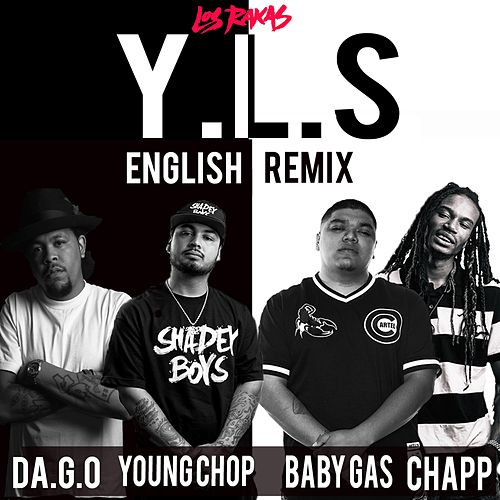 Y.L.S English Remix (Remix) by Los Rakas
