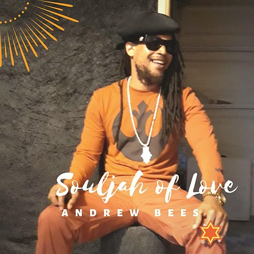 Souljah of Love by Andrew Bees