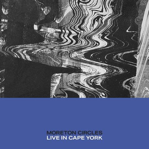 Circles (Live in Cape York) de Moreton
