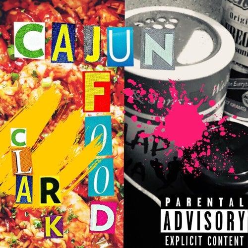 Cajun Food by Clark