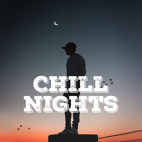 Chill Nights – Deep Ambience von Chillout Lounge