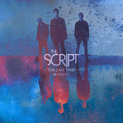 The Last Time (Acoustic) von The Script