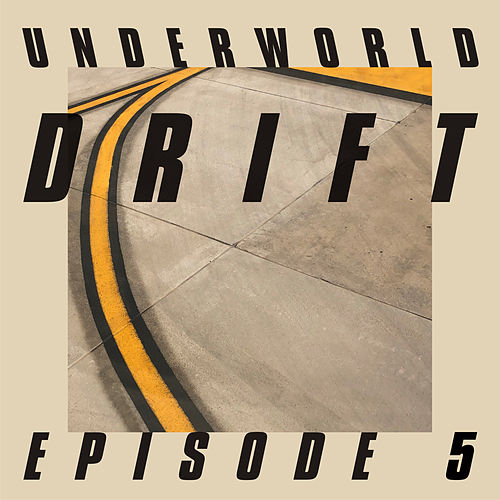 "DRIFT Episode 5 ""GAME"" by Underworld"