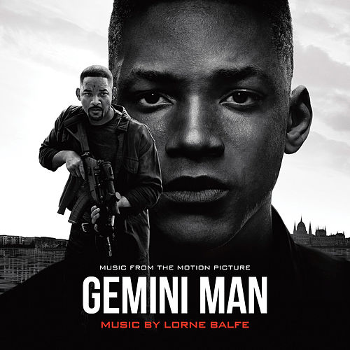 Gemini Man (Music from the Motion Picture) by Lorne Balfe