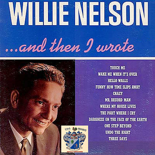 And Then I Wrote von Willie Nelson