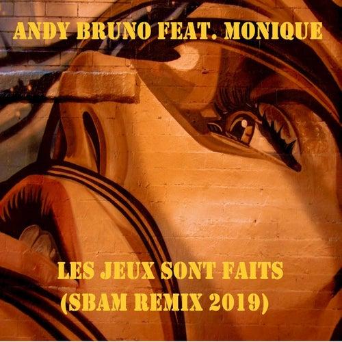 Les jeux sont faits (SBAM remix 2019) di Andy Bruno