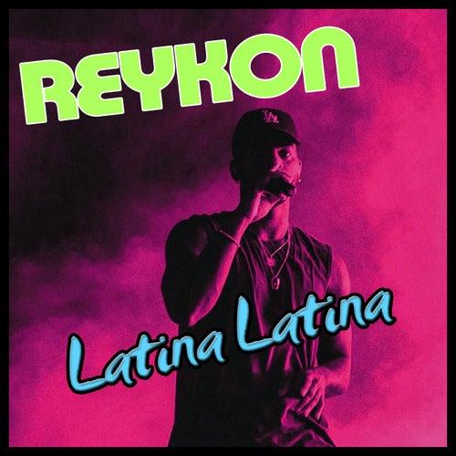 Latina Latina de Reykon