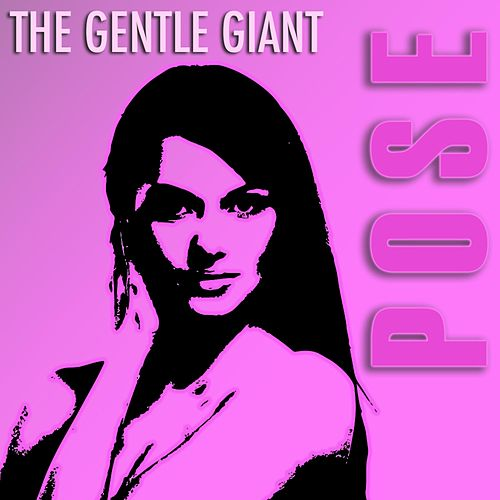 Pose by Gentle Giant