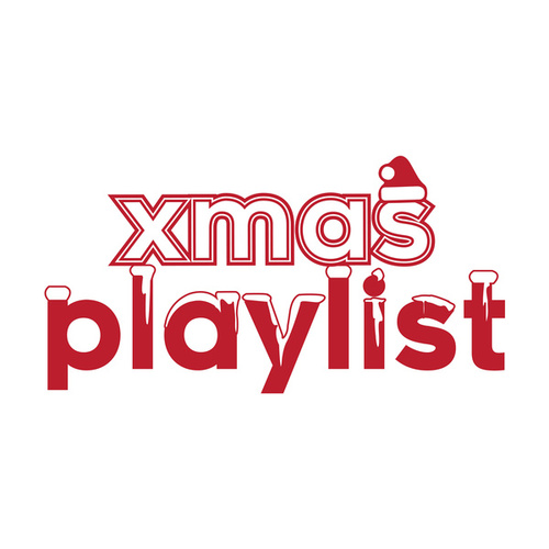 Xmas Playlist by Various Artists