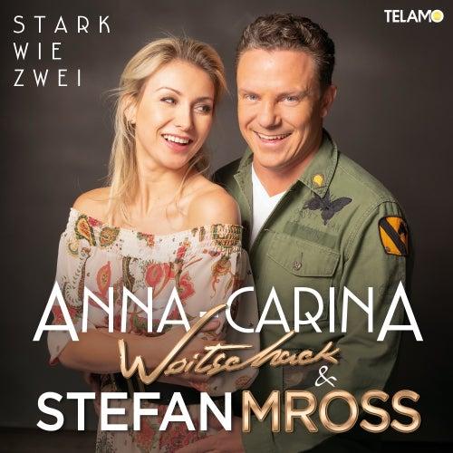 Stark wie Zwei (Jojo Fox Mix) von Anna-Carina Woitschack