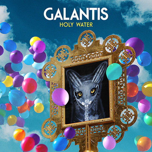 Holy Water de Galantis