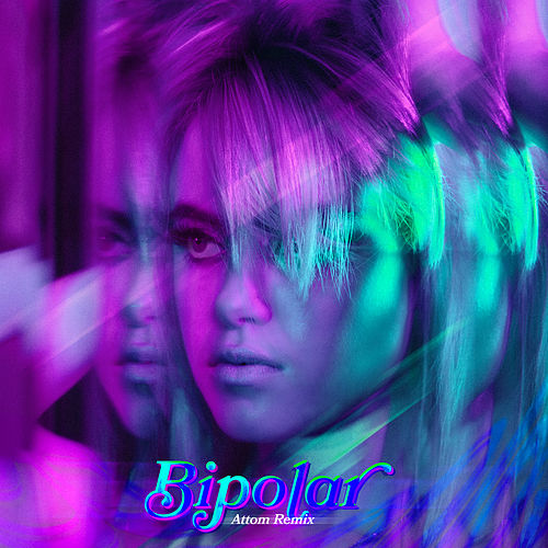 Bipolar (Attom Remix) by Kiiara