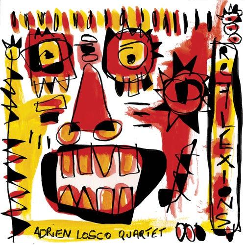 Réflexions by Adrien Losco Quartet