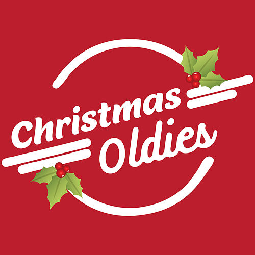 Christmas Oldies (Classic Festive Pop Songs) by Various Artists