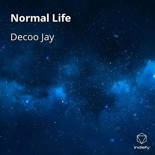 Normal Life by Decoo Jay