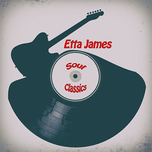 Soul Classics by Etta James