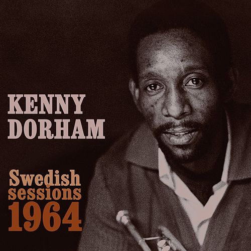 Swedish Sessions 1964 von Kenny Dorham