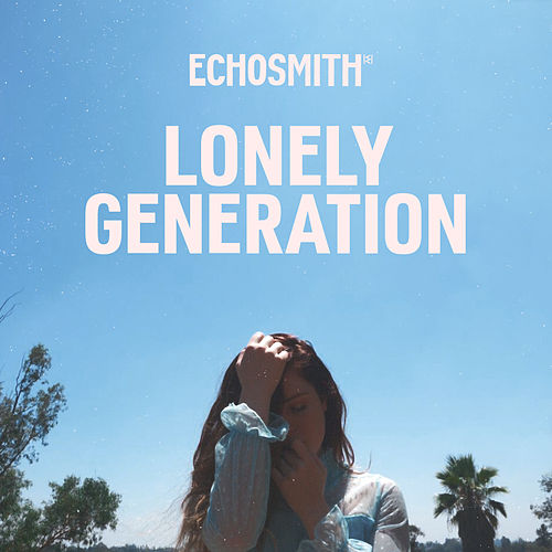 Lonely Generation de Echosmith