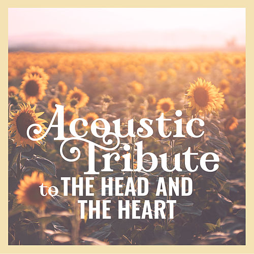 Acoustic Tribute to The Head and The Heart (Instrumental) de Guitar Tribute Players