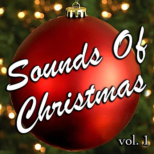Sounds Of Christmas vol. 1 von Various Artists