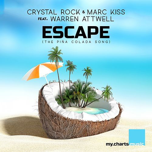 Escape (The Piña Colada Song) by Crystal Rock
