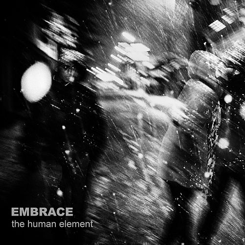 The Human Element by Embrace