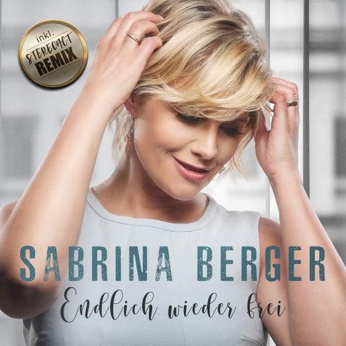 Endlich wieder frei von Sabrina Berger