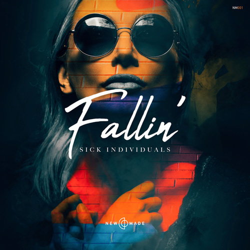 Fallin by Sick Individuals