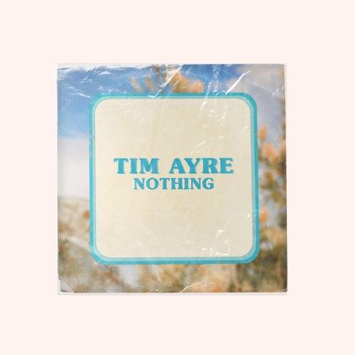 Nothing de Tim Ayre