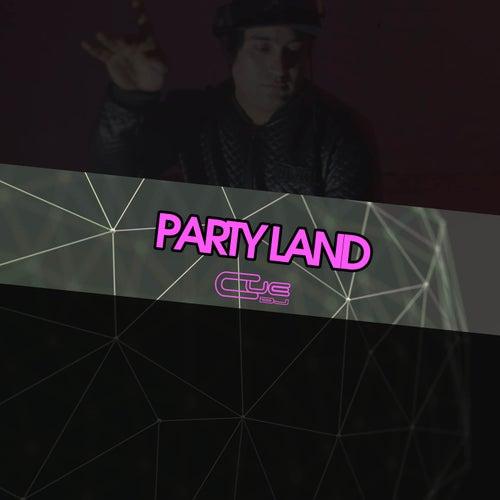 Party Land de Cue DJ