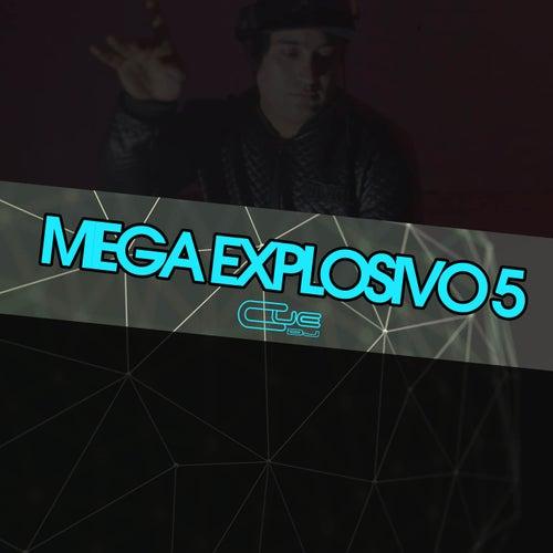 Mega Explosivo 5 de Cue DJ