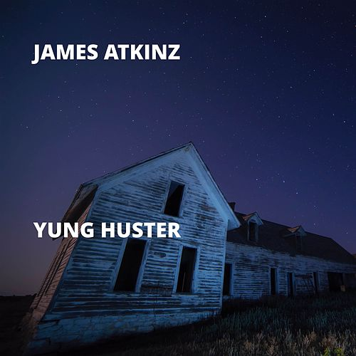 Yung Huster de James Atkinz