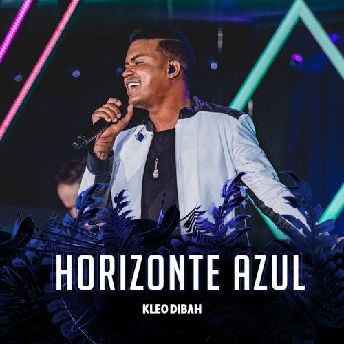 Horizonte Azul (Ao Vivo) by Kleo Dibah