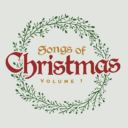 Songs of Christmas Vol. 1 by Lifeway Worship
