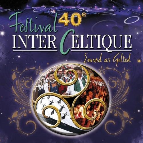 40ème Festival Interceltique de Lorient van Various Artists